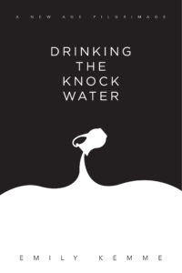 Drinking The Knock Water